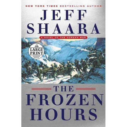 The Frozen Hours - by  Jeff Shaara (Paperback) - image 1 of 1