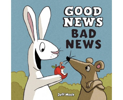 Good News, Bad News -  by Jeff Mack (School And Library) - image 1 of 1