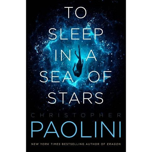 To Sleep in a Sea of Stars - by Christopher Paolini - image 1 of 1