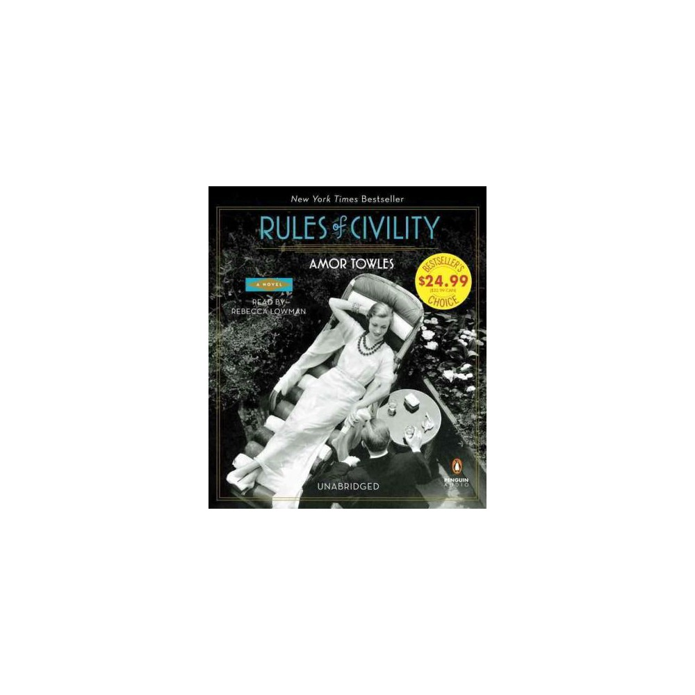 Rules of Civility (Unabridged) (CD/Spoken Word) (Amor Towles)