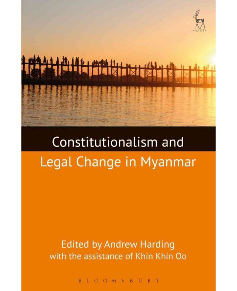 Constitutionalism and Legal Change in Myanmar (Hardcover) (Andrew Harding) - image 1 of 1