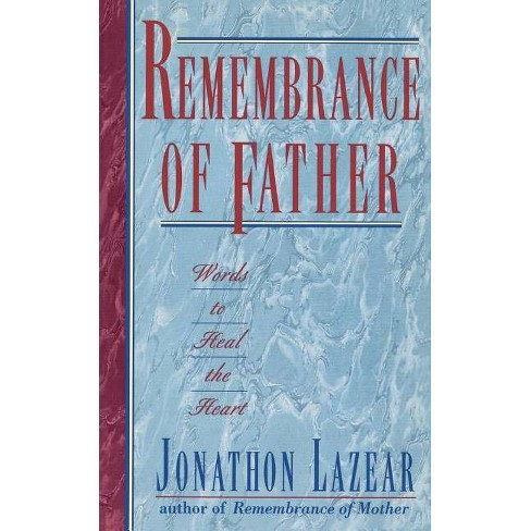 Remembrance of Father - by  Jonathon Lazear (Paperback) - image 1 of 1