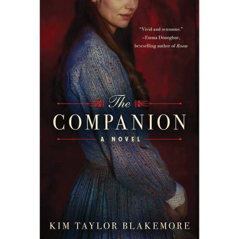 The Companion - by  Kim Taylor Blakemore (Paperback) - image 1 of 1