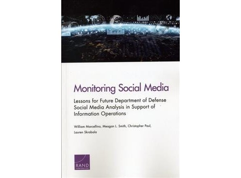 Monitoring Social Media : Lessons for Future Department of Defense Social Media Analysis in Support of - image 1 of 1