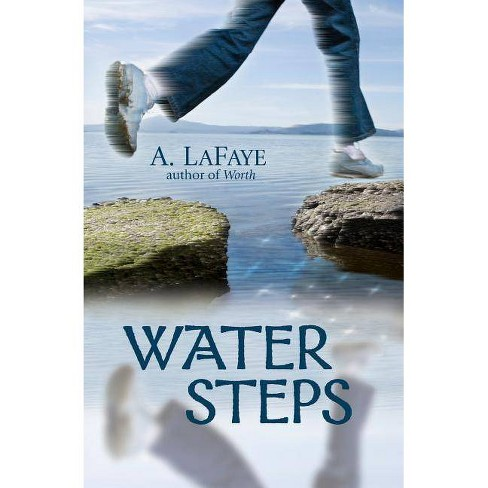 Water Steps - by  A LaFaye (Paperback) - image 1 of 1