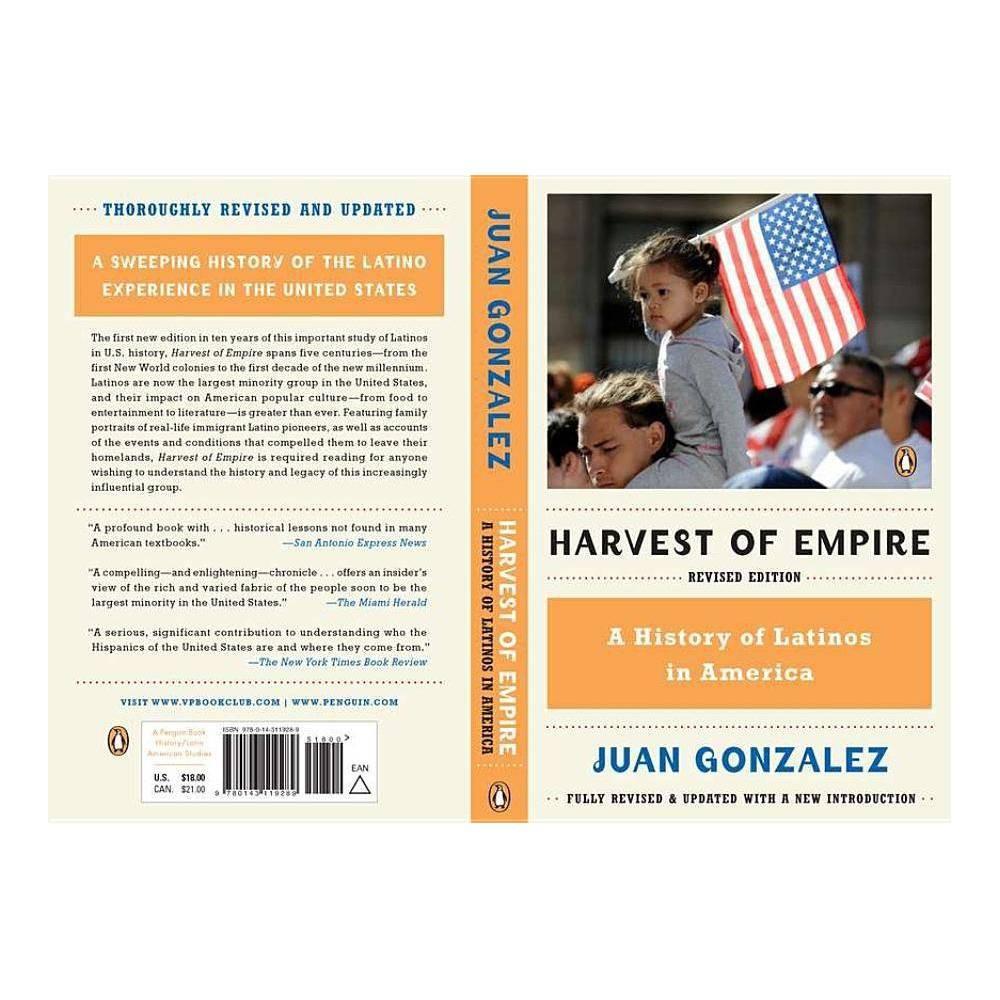 Harvest of Empire - by Juan Gonzalez (Paperback) Buy