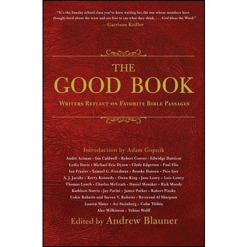 Good Book : Writers Reflect on Favorite Bible Passages (Reprint) (Paperback)