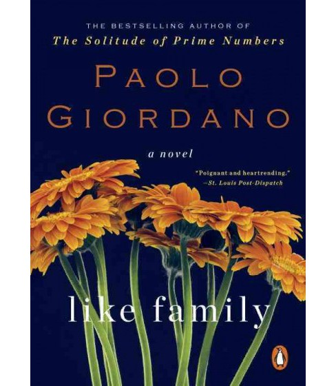 Like Family (Reprint) (Paperback) (Paolo Giordano) - image 1 of 1