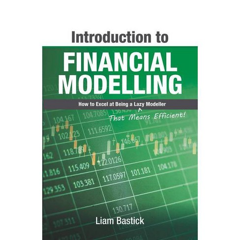 Introduction to Financial Modelling - by  Liam Bastick (Paperback) - image 1 of 1