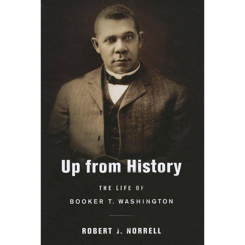 Up from History - by  Robert J Norrell (Paperback) - image 1 of 1