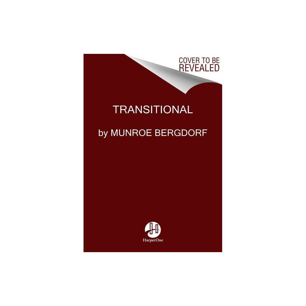 Transitional By Munroe Bergdorf Hardcover