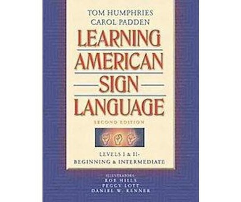 Learning American Sign Language : Levels I & Ii--Beginning & Intermediate (Subsequent) (Paperback) (Tom - image 1 of 1