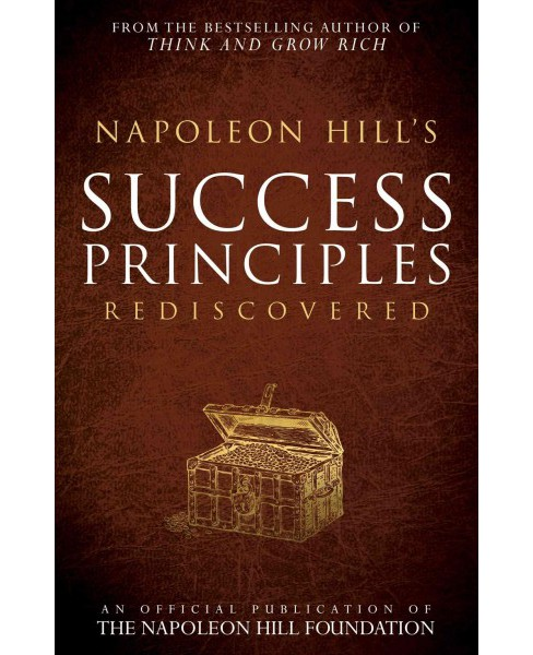 Napoleon Hill's Success Principles Rediscovered (Paperback) - image 1 of 1