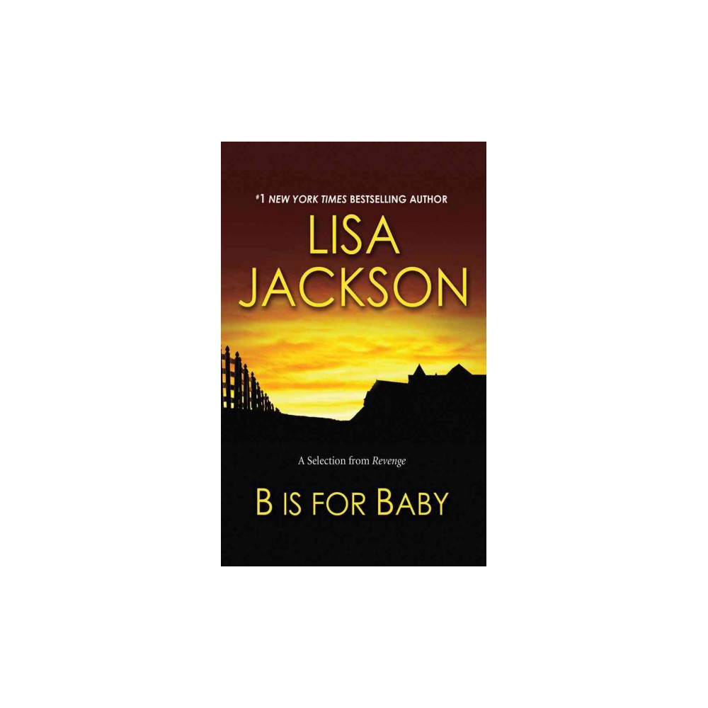 B Is for Baby : A Selection from Revenge (Unabridged) (CD/Spoken Word) (Lisa Jackson)