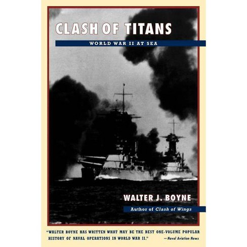 Clash of Titans - by  Walter J Boyne (Paperback) - image 1 of 1