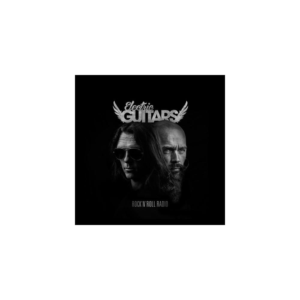 Electric Guitars - Rock N Roll Radio (CD)