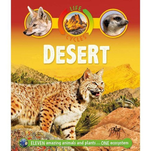 Life Cycles Desert Lifecycles By Sean Callery Paperback Target
