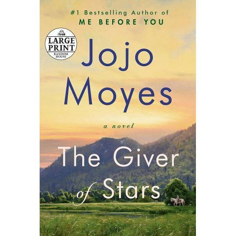 The Giver of Stars - by  Jojo Moyes (Paperback) - image 1 of 1