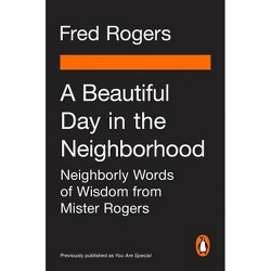 A Beautiful Day in the Neighborhood (Movie Tie-In) - by Fred Rogers (Paperback)