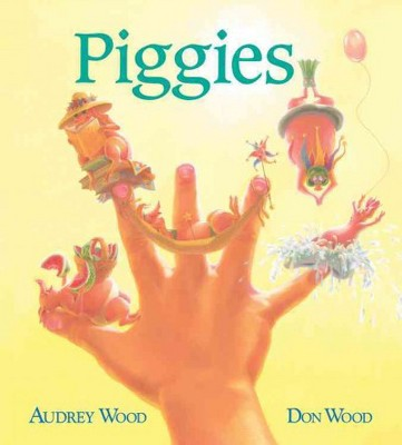 Piggies (Board Book)- by Audrey Wood & Don Wood