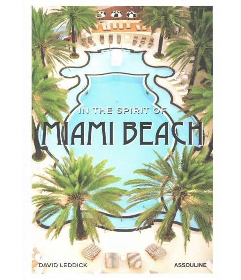 In the Spirit of Miami Beach (Hardcover) (David Leddick) - image 1 of 1