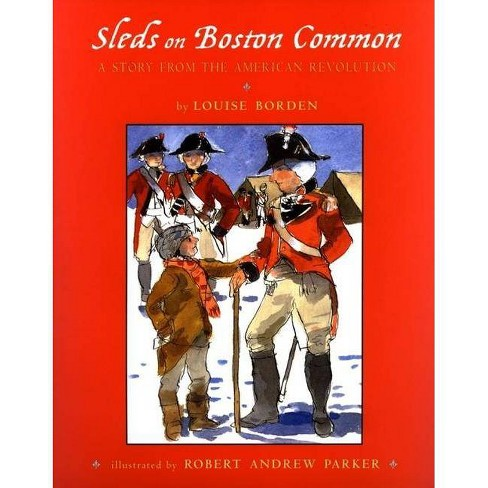 Sleds on Boston Common - by  Louise Borden (Hardcover) - image 1 of 1