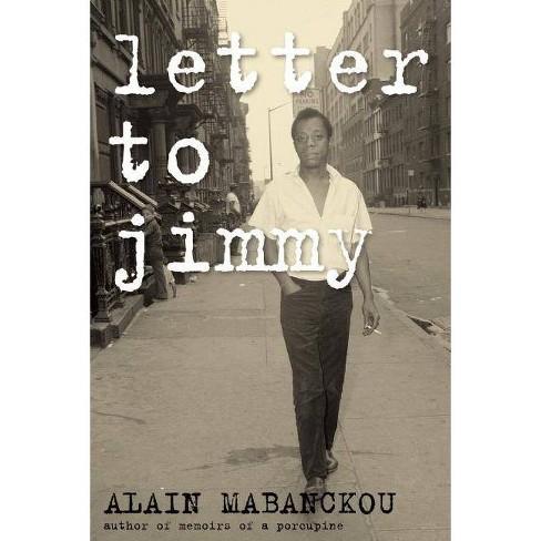Letter to Jimmy - by  Alain Mabanckou (Paperback) - image 1 of 1