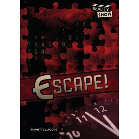 Escape! - (Reality Show) by  Jannette Laroche (Hardcover) - image 1 of 1