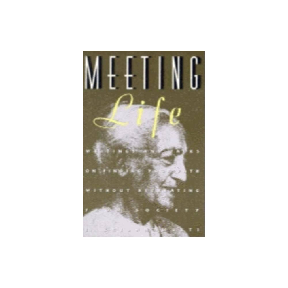 Meeting Life By Jiddu Krishnamurti Paperback