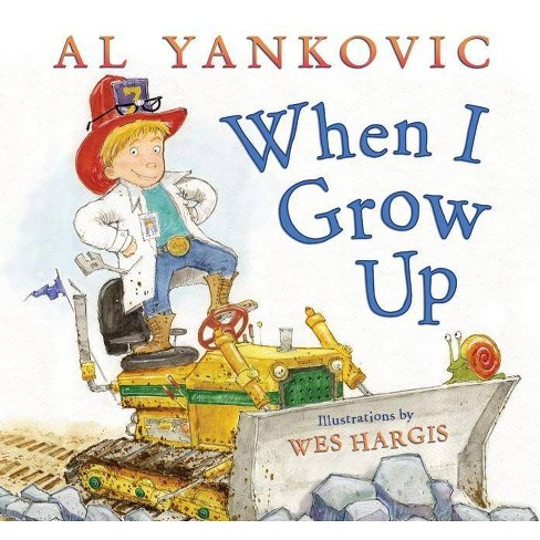 When I Grow Up - by  Al Yankovic (Hardcover) - image 1 of 1
