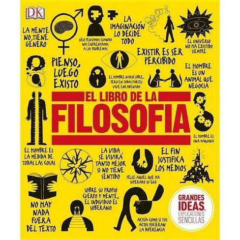 El Libro de la Filosof�a - (Big Ideas) (Hardcover) - image 1 of 1