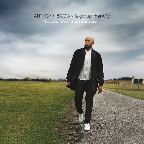 Anthony Brown & group therAPy - A Long Way From Sunday - image 1 of 1