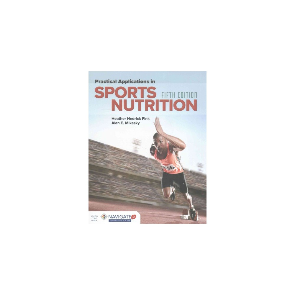 Practical Appls in Sports Nutrition (Paperback) (Heather Hedrick Fink)