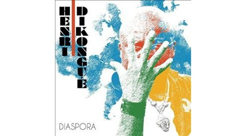 Henri Dikongue - Diaspora (CD) - image 1 of 1