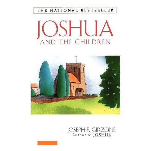 Joshua and the Children - by  Joseph Girzone (Paperback) - image 1 of 1