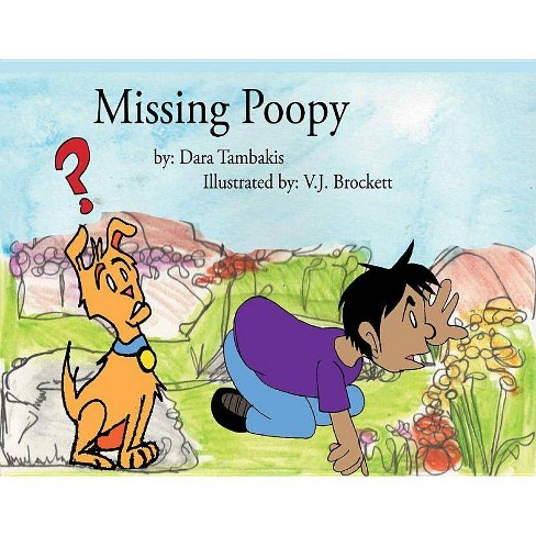 Missing Poopy - by  Dara Tambakis (Paperback) - image 1 of 1