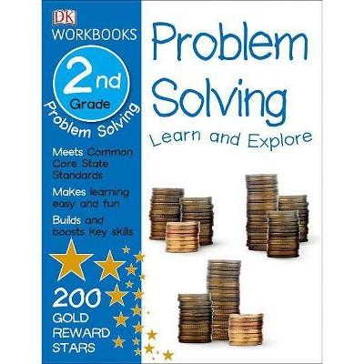 Dk Workbooks: Problem Solving, Second Grade - (paperback) : Target