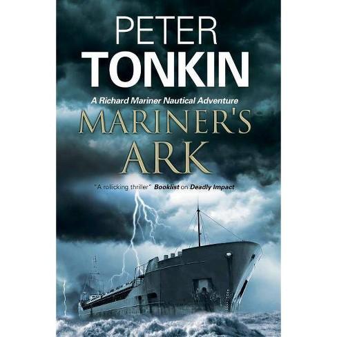 Mariner's Ark - (Richard Mariner Adventure) by  Peter Tonkin (Hardcover) - image 1 of 1