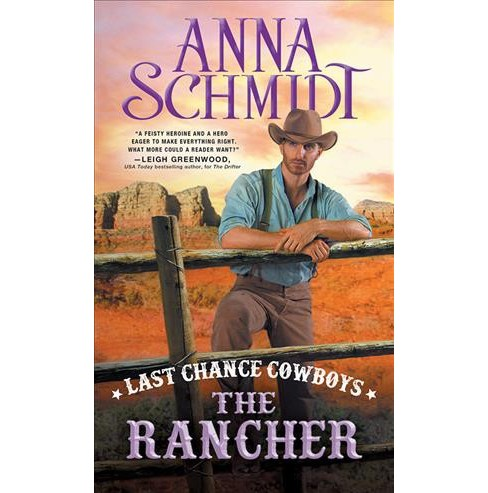 Rancher -  (Last Chance Cowboys) by Anna Schmidt (Paperback) - image 1 of 1