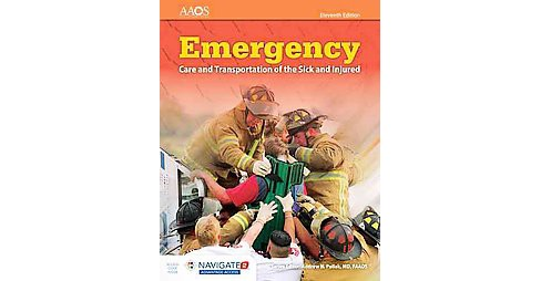 Emergency Care and Transportation of the Sick and Injured (Paperback) - image 1 of 1