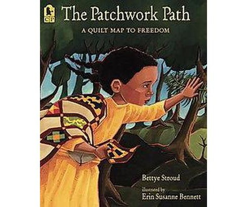 The Patchwork Path (Reprint) (Paperback) by Bettye Stroud - image 1 of 1