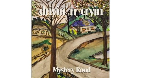 Drivin' N' Cryin' - Mystery Road (CD) - image 1 of 1