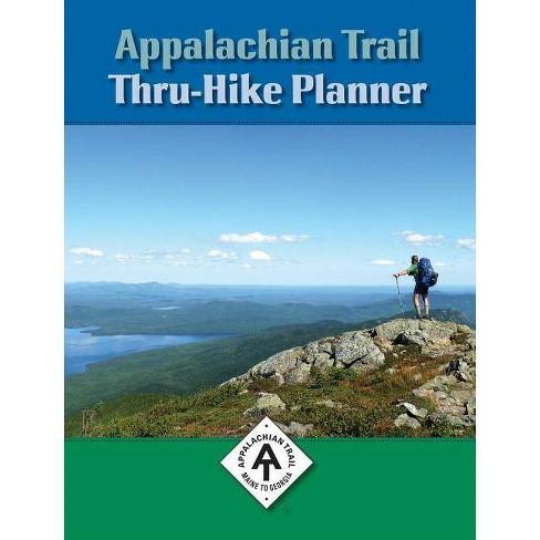 Appalachian Trail Thru-Hike Planner - 6 Edition (Paperback) - image 1 of 1