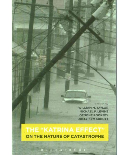 Katrina Effect : On the Nature of Catastrophe (Paperback) - image 1 of 1