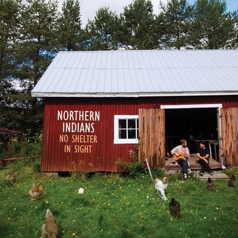 Northern Indians - No Shelter In Sight (CD) - image 1 of 1