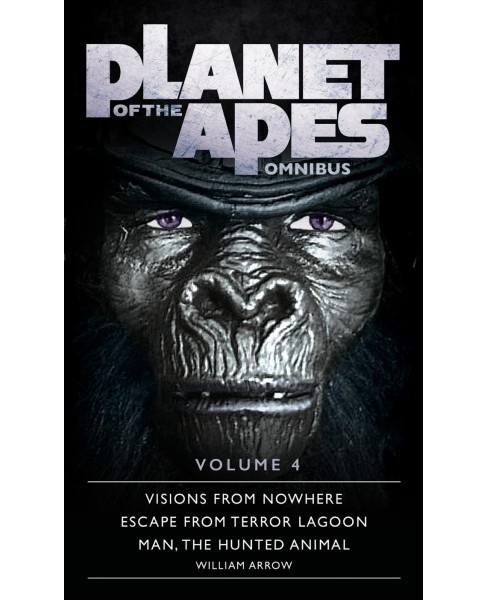 Planet of the Apes Omnibus -  (Planet of the Apes Omnibus) by William Arrow (Paperback) - image 1 of 1
