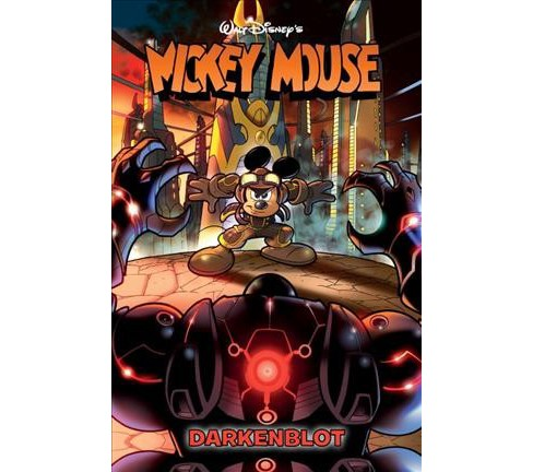 Mickey Mouse : Darkenblot -  (Paperback) - image 1 of 1