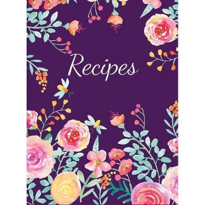 Recipes - by Savannah Gibbs (Hardcover)