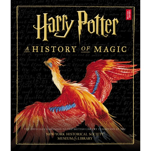 Harry Potter : A History of Magic -  (Hardcover) - image 1 of 1