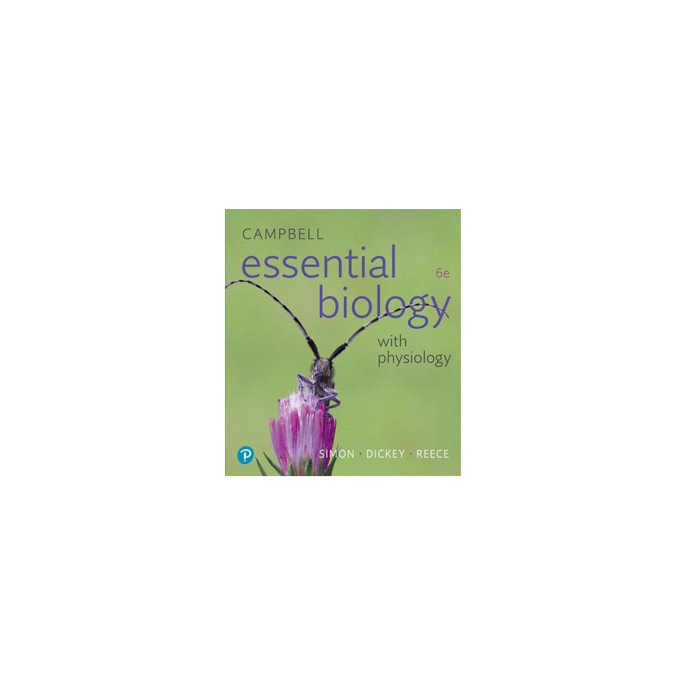 Campbell Essential Biology With Physiology - (Paperback)